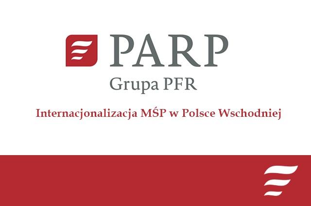 Internacjonalizacja MŚP w Polsce Wschodniej