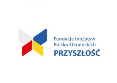 Fundacja Inicjatyw Polsko-Ukraińskich PRZYSZŁOŚĆ